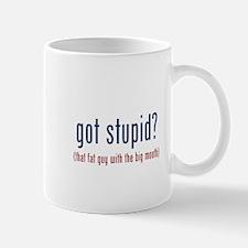 got stupid? (big mouth) Mug