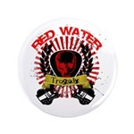 """Red Water Tragedy 3.5"""" Button"""