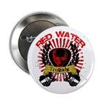 """Red Water Tragedy 2.25"""" Button"""