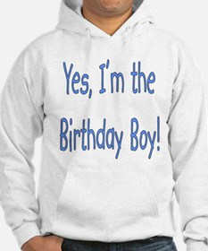 Yes, I'm the Birthday Boy Hoodie