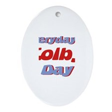 Everyday is Colby Day Oval Ornament