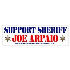 SUPPORT SHERIFF JOE ARPAIO! Bumper Bumper Sticker
