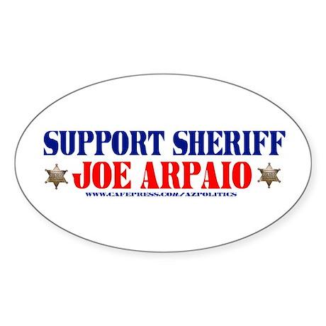 SUPPORT SHERIFF JOE ARPAIO! Oval Sticker
