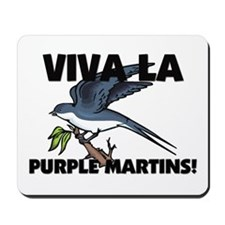 Viva La Purple Martins Mousepad