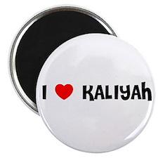 I LOVE KALIYAH Magnet