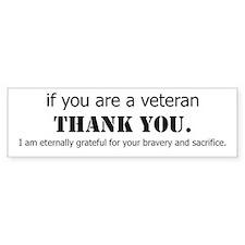 If you are a Veteran... Bumper Bumper Bumper Sticker
