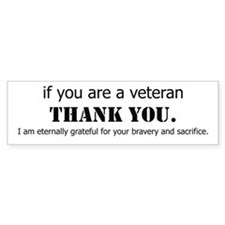 If you are a Veteran... Bumper Bumper Sticker
