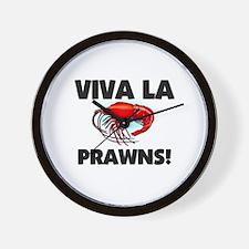 Viva La Prawns Wall Clock