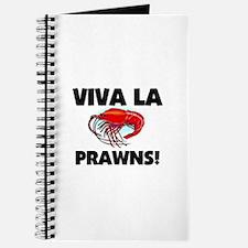 Viva La Prawns Journal