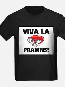 Viva La Prawns T