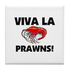 Viva La Prawns Tile Coaster