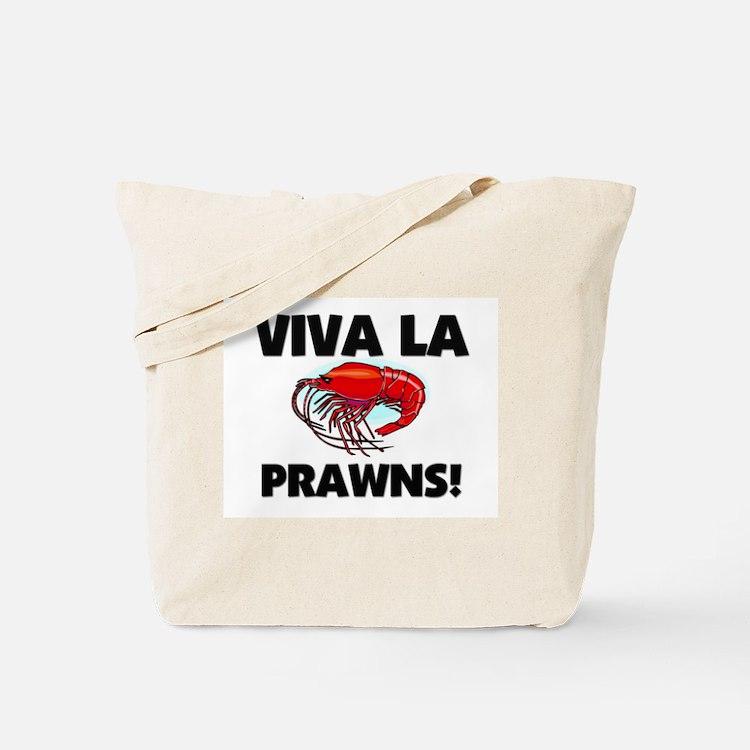 Viva La Prawns Tote Bag