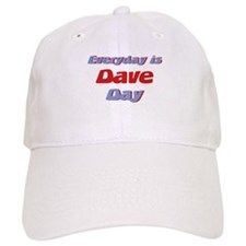 Everyday is Dave Day Cap