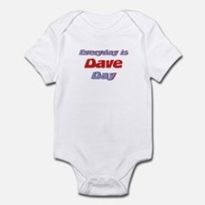 Everyday is Dave Day Infant Bodysuit