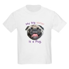 My big sister is a fawn Pug Kids T-Shirt