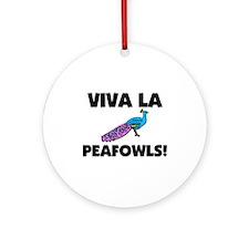 Viva La Peafowls Ornament (Round)