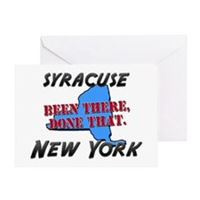 syracuse new york - been there, done that Greeting