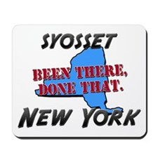 syosset new york - been there, done that Mousepad