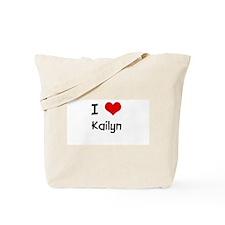 I LOVE KAILYN Tote Bag