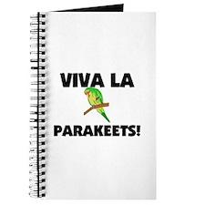 Viva La Parakeets Journal