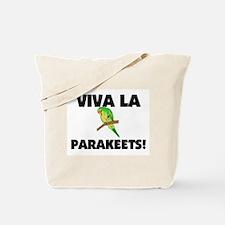 Viva La Parakeets Tote Bag