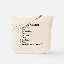 Tweeter Daily Schedule Tote Bag