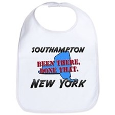 southampton new york - been there, done that Bib