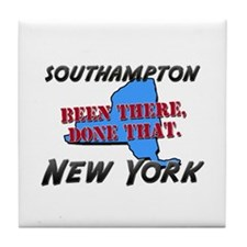 southampton new york - been there, done that Tile