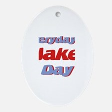 Everyday is Jake Day Oval Ornament