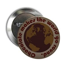 "choc world 2.25"" Button"
