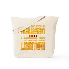 Big in Management Tote Bag