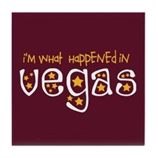I'm What Happened In Vegas Tile Coaster