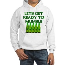Let's Get Ready To Mumble Hoodie