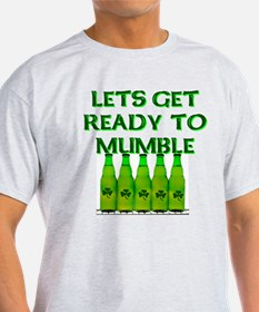 Let's Get Ready To Mumble T-Shirt