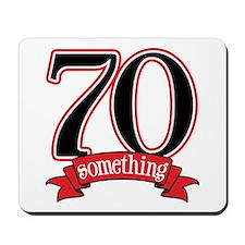 70th, 75th Birthday Mousepad