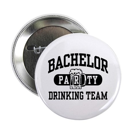 """Bachelor Party Drinking Team 2.25"""" Button"""