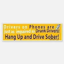 Hang up and drive sober! Bumper Car Car Sticker