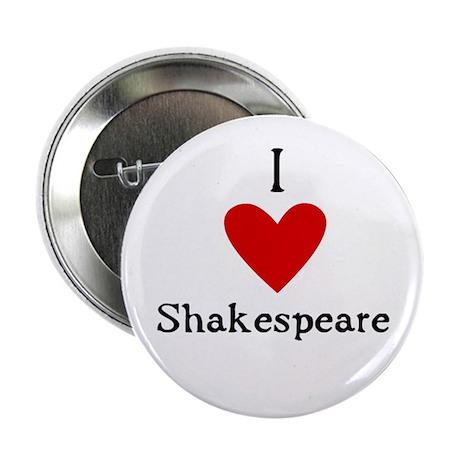 "Shakespeare Love 2.25"" Button"