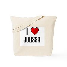 I LOVE JULISSA Tote Bag