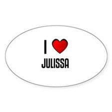 I LOVE JULISSA Oval Decal