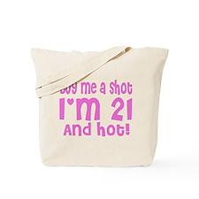 Buy me a Shot Tote Bag
