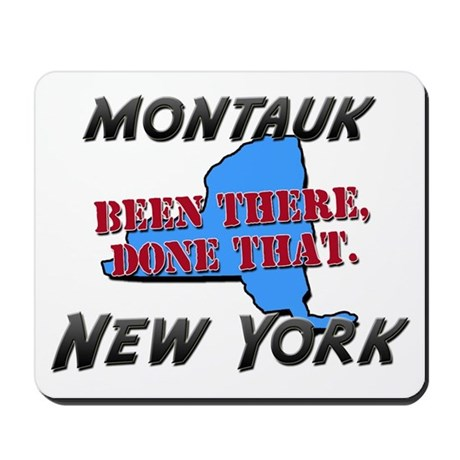 montauk new york - been there, done that Mousepad