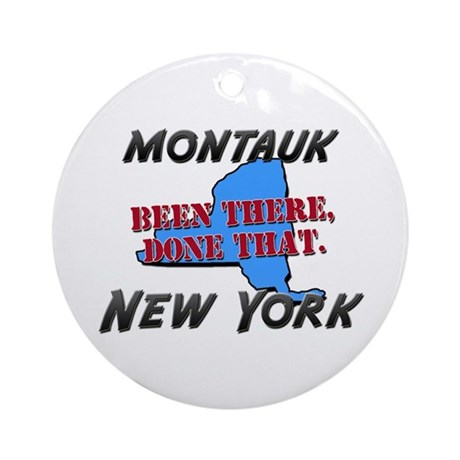 montauk new york - been there, done that Ornament