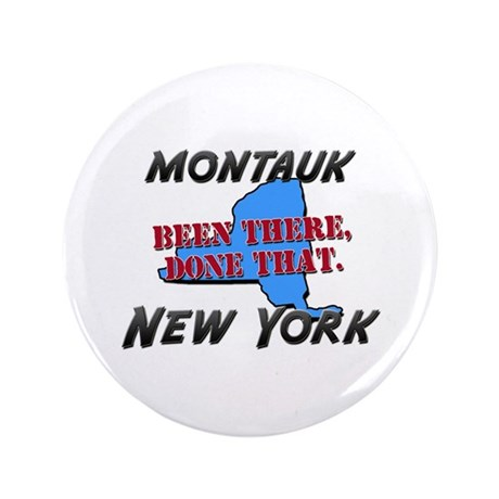 """montauk new york - been there, done that 3.5"""" Butt"""