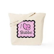 I Love Bubbe Tote Bag