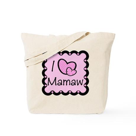 I Love Mamaw Tote Bag