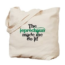Leprechaun made me bc Tote Bag