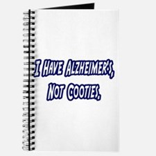 """""""Alzheimer's..Not Cooties"""" Journal"""