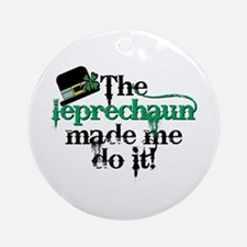 Leprechaun made me hat Ornament (Round)