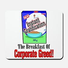 Instant Gratification Mousepad